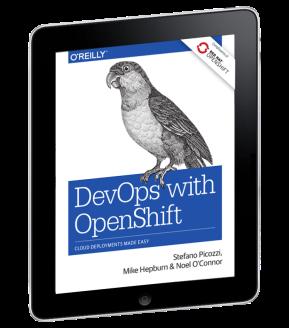 [eBook] DevOps with OpenShift – Cloud Deployments MadeEasy